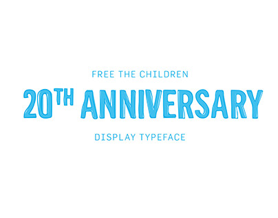 Free The Children 20th Anniversary Typeface