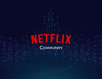 Netflix Community.New generation of streaming platforms