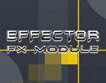 Effector FX (Effects) Module