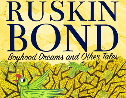 Ruskin Bond - Boyhood Dreams and Other Tales