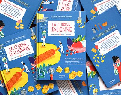 """""""La cuisine italienne"""" illustrated cookbook"""
