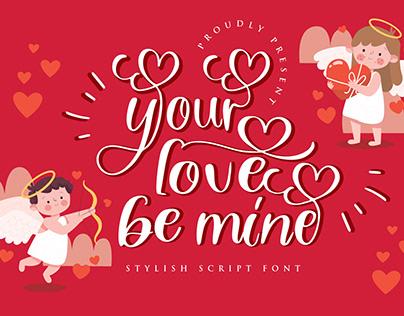 your love be mine script font, valentine, handwritten