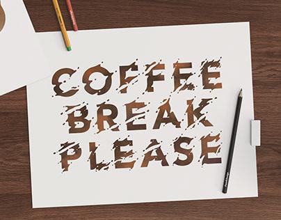 Coffee Break Please!