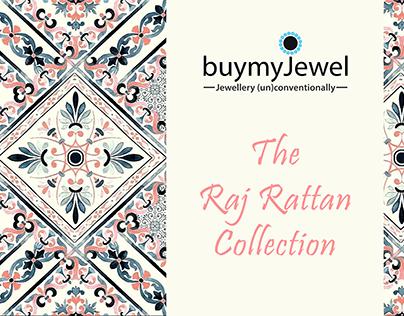 Raj Rattan - Jewelry Collection