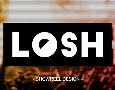 LOSH - Showreel Design -