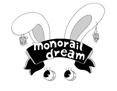 모노레일 드림 (monorail dream)