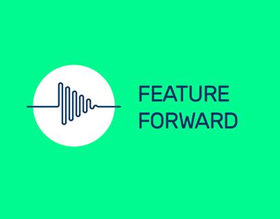 Feature Forward