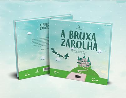 Illustration / Editorial - A Bruxa Zarolha