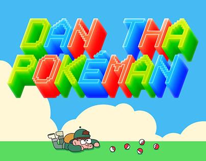 Dan Tha Pokeman: Intro Animation