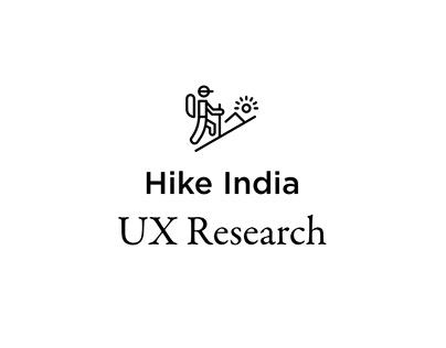 Hike India - UX Research and Prototyping