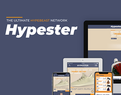 Hypester- The ultimate hypbeast network- Web Design