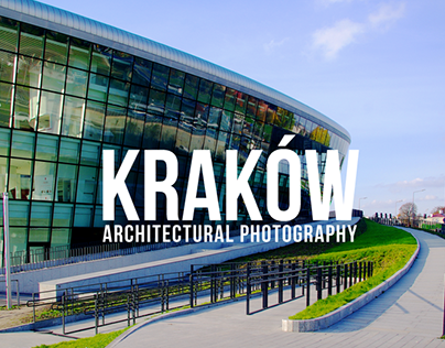 Kraków - Architectural Photography