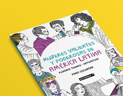 Mujeres valientes y poderosas de América Latina // Book
