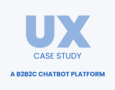A UX evaluation and UI design for a Chatbot Platform