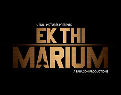 Ek Thi Marium (Short Film)