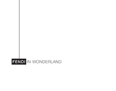 Fendi in wonderland