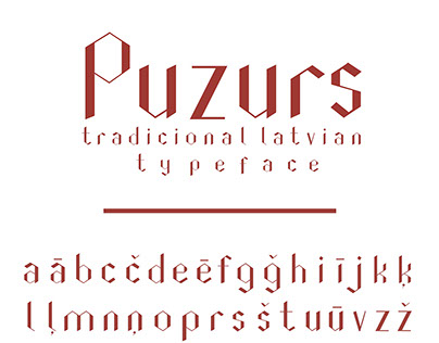 "Traditional latvian typeface ""Puzurs"""