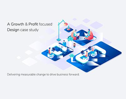 Growth and Profit Focused Design Case Study