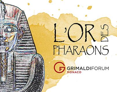 L'OR DES PHARAONS - Grimaldi Forum - Monaco 2018