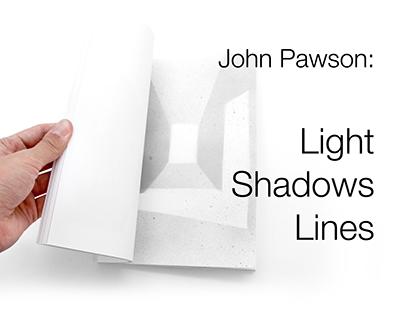 John Pawson: Light, Shadows, Lines