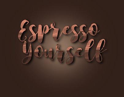 Espresso Yourself 1