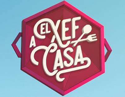 El Xef a Casa / Imagen Corporativa