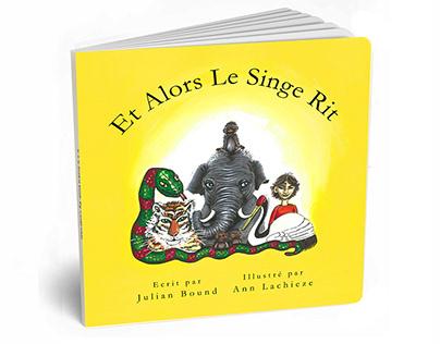 Et Alors Le Singe Rit par Julian Bound et Ann Lachieze