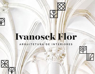 Ivanosck Flor - Arquitetura de Interiores