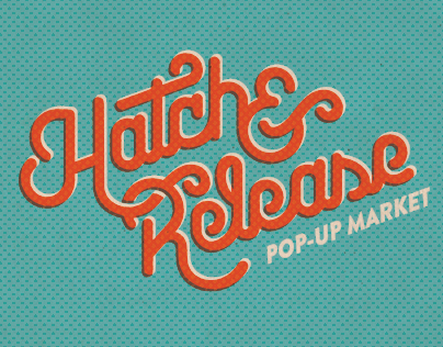 Hatch & Release Pop-Up Market