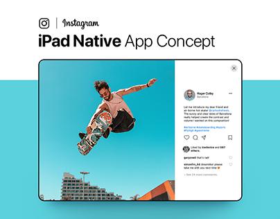 Instagram iPad Native App Concept