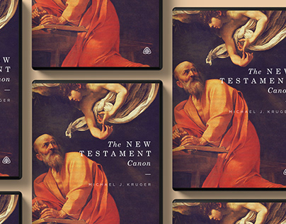 The New Testament Canon by Michael Kruger