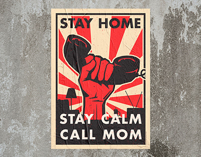 Solidarity 2020 — Stay Home, stay calm, call mom