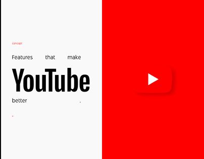 Features that make Youtube better (concept)