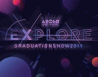 EXPLORE GRADUATION SHOW 2019 TEASER - for Adego Academy