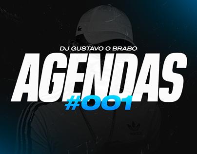 AGENDAS #001 - DJ Gustavo O Brabo