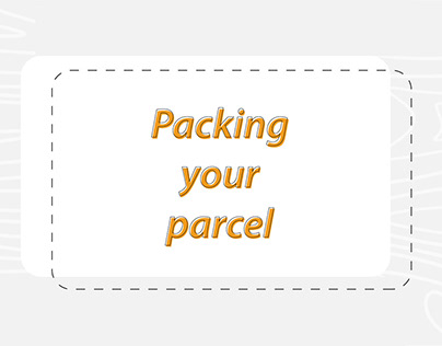 How to pack your parcel