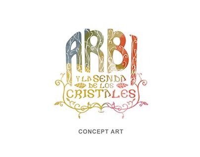 Arbi y la senda de los cristales