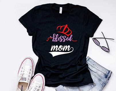Blessed Mom T Shirt design