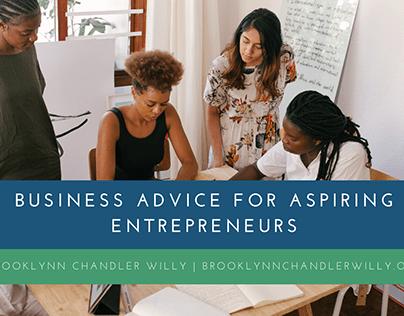 Business Advice for Aspiring Entrepreneurs