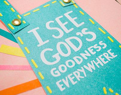 I See God's Goodness Everywhere
