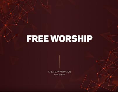 Free Worship - design for SMM&animation