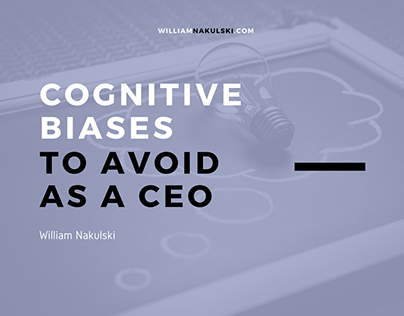 Cognitive Biases to Avoid as a CEO