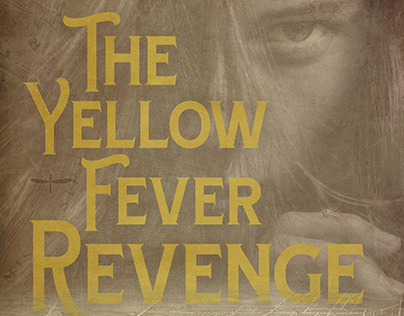 The Yellow Fever Revenge Novella Cover