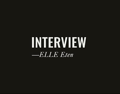 INTERVIEW Elle Eten