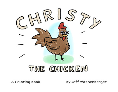 Christy The Chicken Coloring Book
