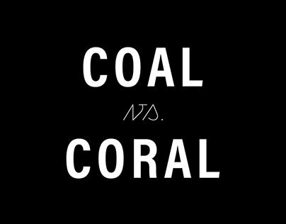 Coal vs. Coral