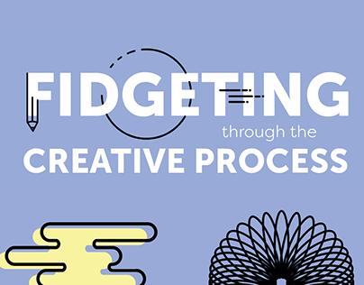 Fidgeting through the Creative Process
