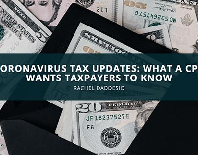 Coronavirus Tax Updates: What CPA Rachel Daddesio