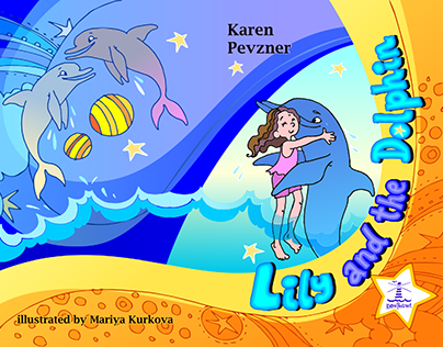 Lily and the Dolphin * Karen Pevzner