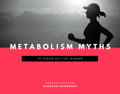 Metabolism Myths to Throw Out the Window